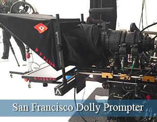San Francisco Dolly Prompter unit