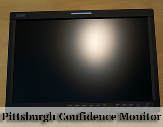 Confidence Monitor - light glare on screen - Pittsburgh