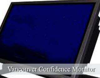 Confidence Monitor unit - Vancouver, Canada