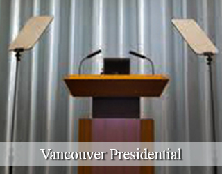 Presidential Teleprompter and podium - Vancouver Presidential