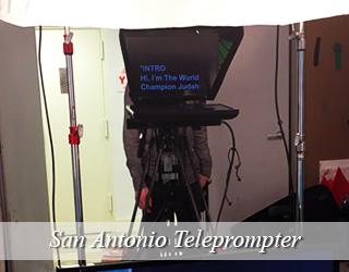 Teleprompter setup - San Antonio, Texas