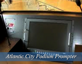 Podium Prompter hidden in podium - Atlantic City