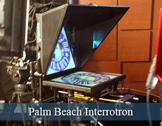 Interrotron setup on set - Palm Beach