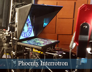 Interrotron on set - Phoenix