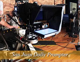 Dolly Prompter on set - San Juan