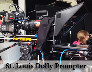 Dolly Prompter on set - St. Louis