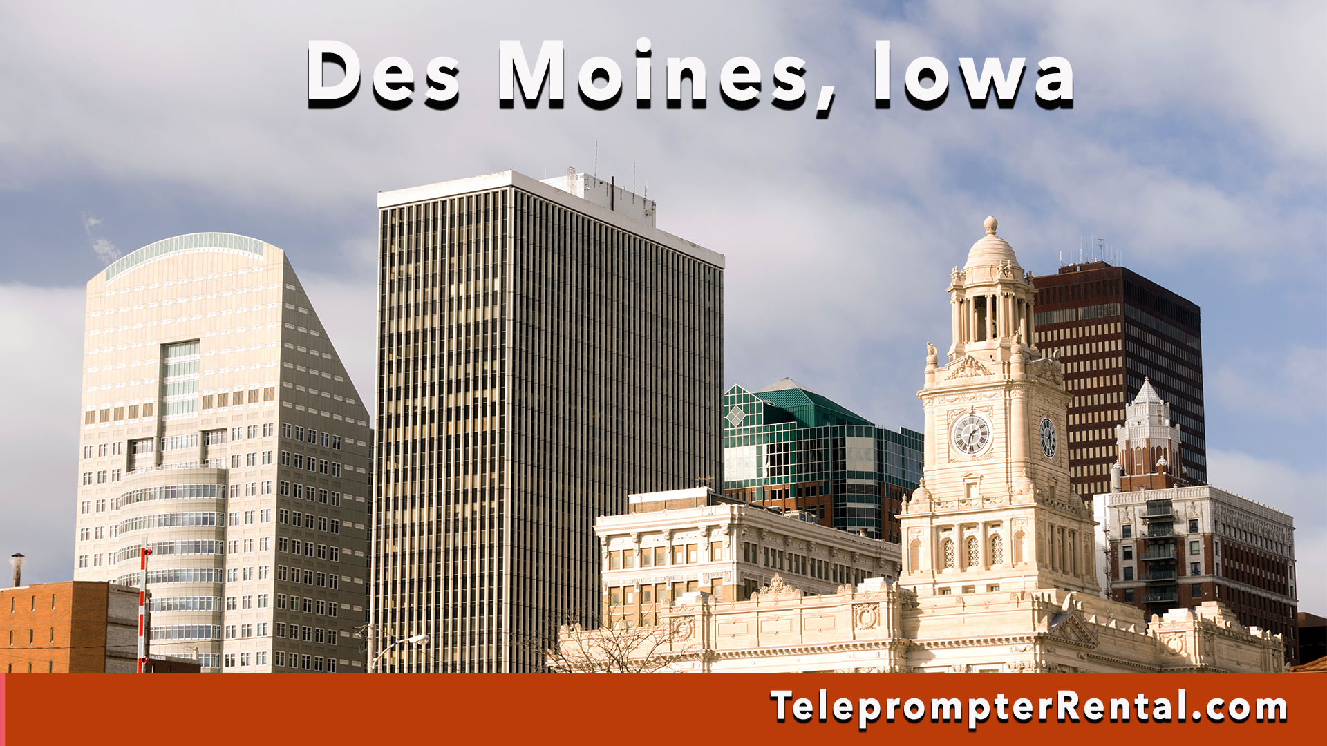 Des Moines, Iowa - Teleprompter Rental