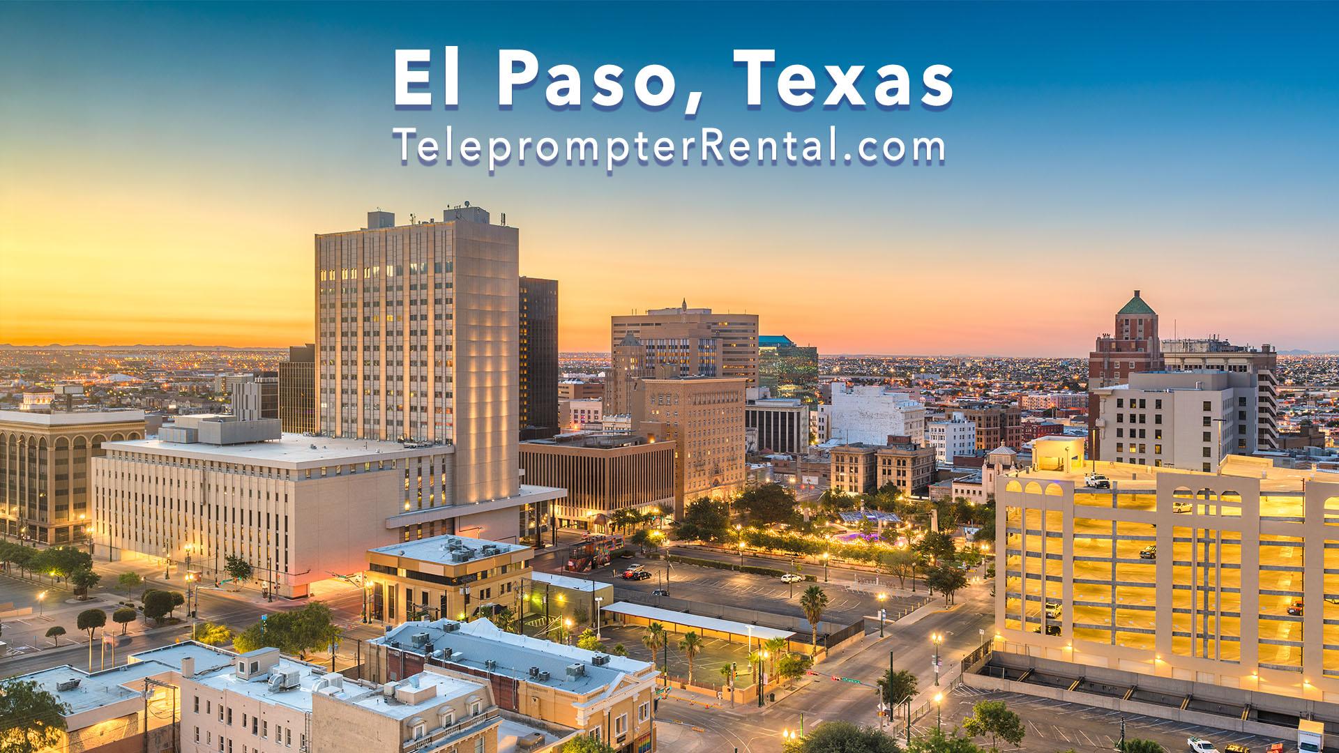 El Paso, Texas - Teleprompter Rental