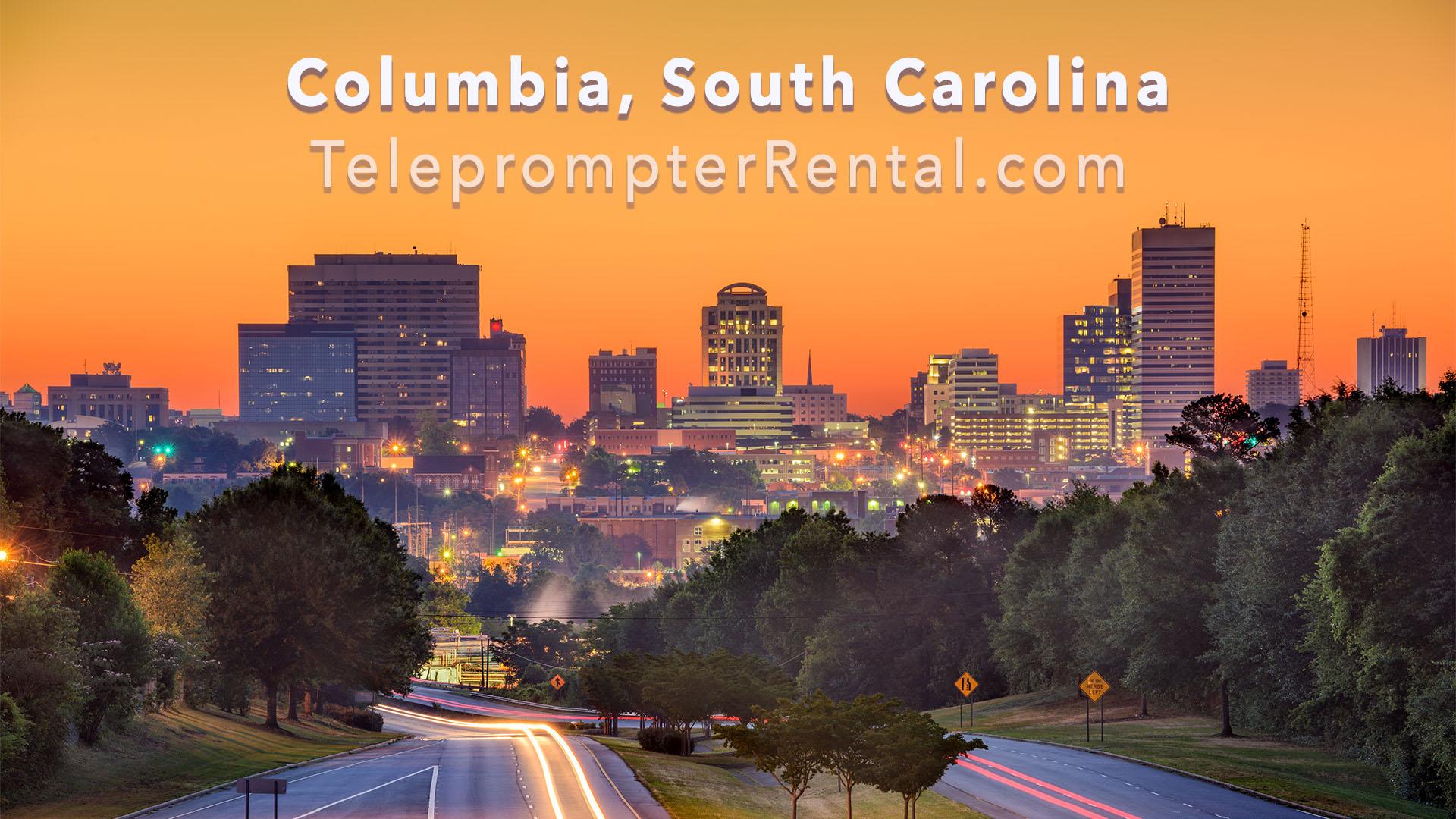 Columbia South Carolina - TeleprompterRental.com